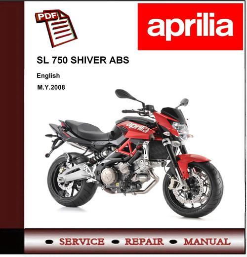 aprilia sl 750 shiver abs workshop repair service manual. Black Bedroom Furniture Sets. Home Design Ideas