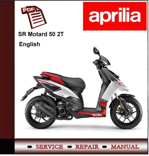 Aprilia Sr Motard 50 2t Workshop Repair Service Manual