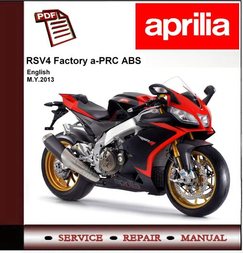 Aprilia Rsv4 Factory Aprc Abs My13 Workshop Service Manual Down