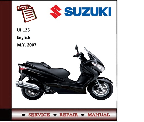 suzuki uh125 burgman 125 workshop service manual download manual rh tradebit com 2011 suzuki burgman 650 executive service manual 2011 Suzuki Equator