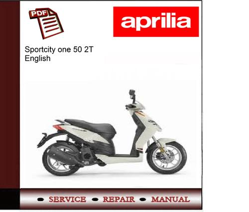 aprilia sportcity one 50 2t workshop service repair manual. Black Bedroom Furniture Sets. Home Design Ideas