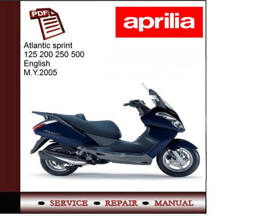 Aprilia Atlantic Sprint 125 200 250 500 M Y 2005
