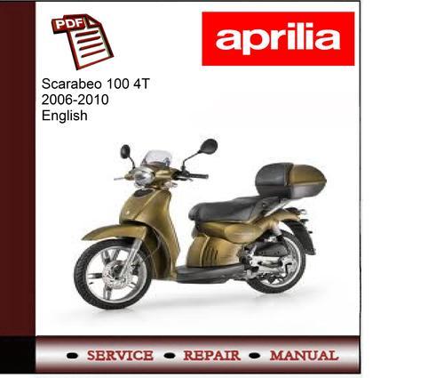 scarabeo 100 4t 06 10 workshop service repair manual download man rh tradebit com Aprilia Scarabeo 100 Parts Aprilia Scooters