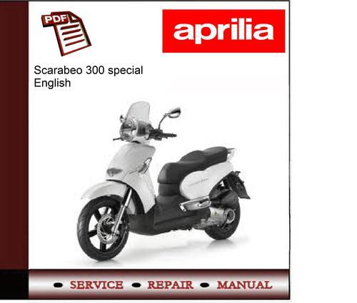 aprilia scarabeo 300 special workshop service repair manual downl rh tradebit com Aprilia Scarabeo 150 Scooter Aprilia Scooters