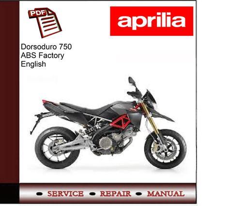 Dorsoduro 750 Abs Factory Workshop Service Repair Manual