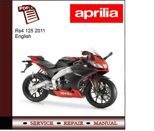 Aprilia Rs4 125 2011 Workshop Service Repair Manual