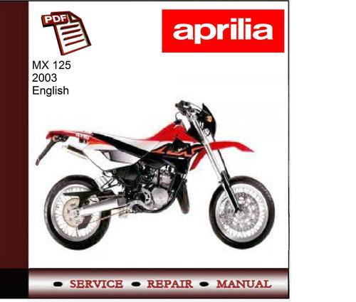 Free Aprilia MX 125 M.Y.2003 Workshop Service Manual Download thumbnail