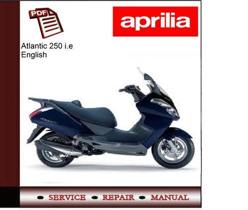 aprilia atlantic 250 i e  06 workshop service manual