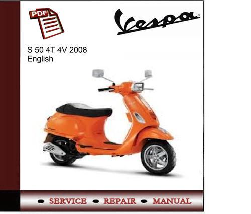 Vespa S 50 4T 4V 2008 Workshop Service Manual - Tradebit