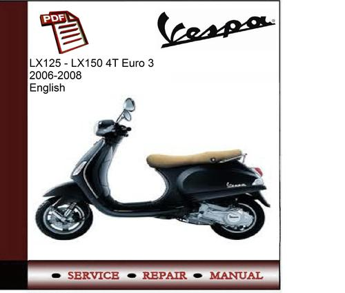 Vespa Lx125 Lx150 4t Euro 3 Workshop Service Manual Tradebit