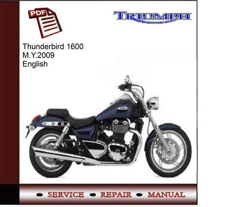 triumph thunderbird 1600 m y 2009 workshop service manual downlo rh tradebit com triumph thunderbird storm workshop manual triumph thunderbird storm workshop manual