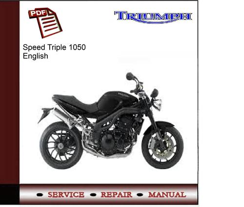 triumph speed triple 1050 workshop service manual download manual rh tradebit com 2019 Speed Triple 1050 2008 Speed Triple