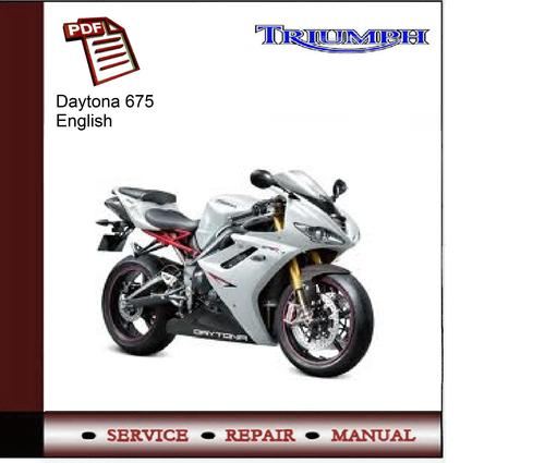 download now triumph daytona 675 2006 2007 service repair workshop manual instant download
