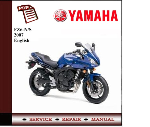 yamaha fz6 n s 2007 workshop service manual download manuals am rh tradebit com 2005 yamaha fz6 service manual 2005 fz6 owners manual