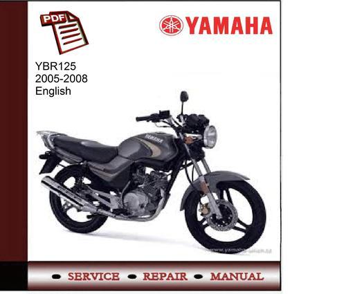yamaha ybr125 2005 2008 workshop service manual download Yamaha YBR 125 Philippines Yamaha YBR 125 Custom