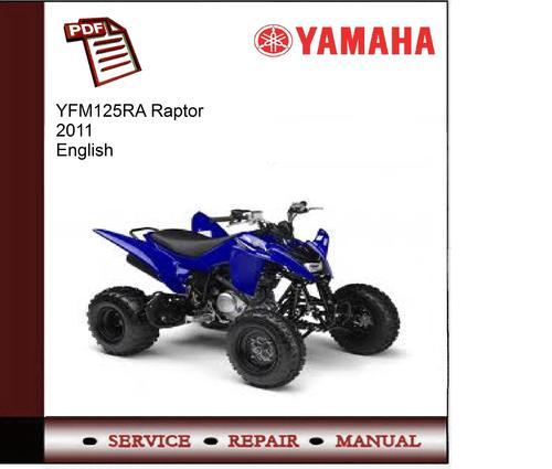 yamaha yfm125ra raptor 2011 service manual download. Black Bedroom Furniture Sets. Home Design Ideas