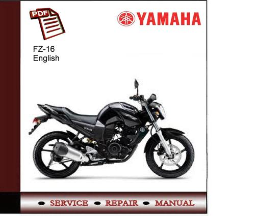 yamaha fz 16 service manual download manuals technical rh tradebit com Yamaha FZ16 Specifications Yamaha FZ16 Philippines