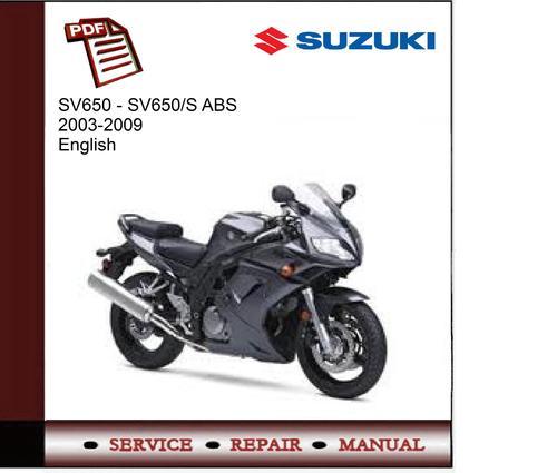 suzuki sv650 sv650 s abs 2003 2009 service manual download man rh tradebit com 2003 suzuki sv650s service manual pdf suzuki sv 650 maintenance manual