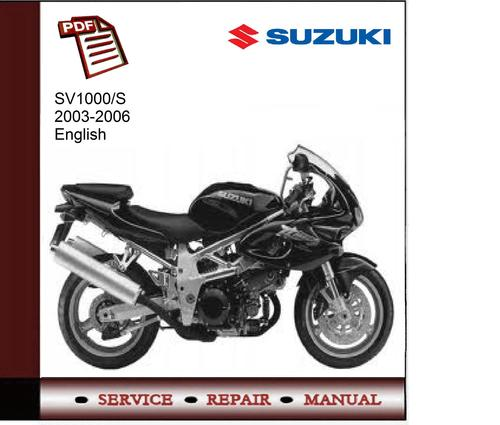 suzuki sv1000 s 2003 2006 service manual download manuals t rh tradebit com suzuki sv 1000 n service manual suzuki sv1000 owners manual