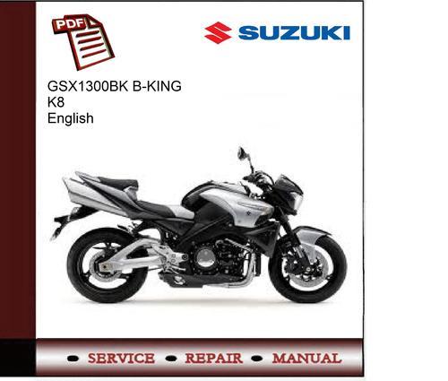 suzuki gsx1300bk b king k8 service manual download manuals rh tradebit com suzuki b king owners manual pdf suzuki b-king service manual