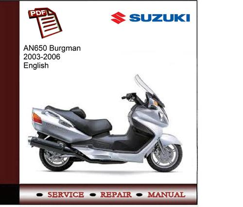 suzuki an650 burgman 2003 2006 service manual download Suzuki Burgman MPG Suzuki Burgman Scooter Touring