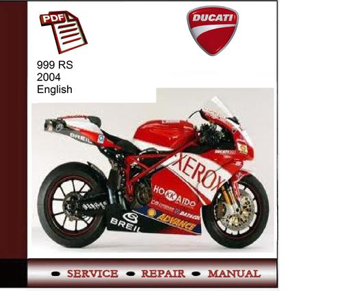 ducati 999 rs 2004 service manual download manuals. Black Bedroom Furniture Sets. Home Design Ideas