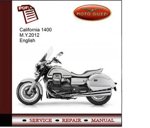 moto guzzi california 1400 m y 2012 service manual download manu rh tradebit com moto guzzi california ev service manual moto guzzi california service manual download