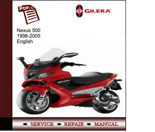 gilera nexus 500 mk1 2005 factory service repair manual