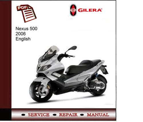gilera nexus 500 mk1 digital workshop repair manual 2005 on