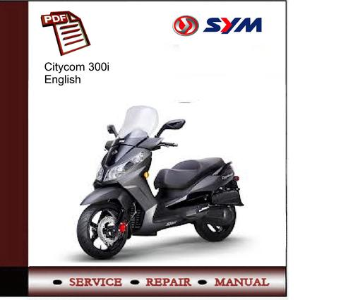 sym citycom 300i service manual download manuals   technical motorcycle repair manuals download motorcycle repair manuals pdf