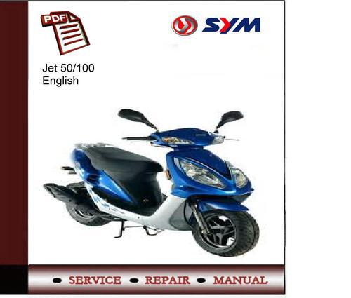 sym jet 50 100 service manual download manuals technical rh tradebit com SYM Jet 4 Click Start SYM Scooters