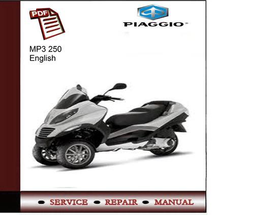piaggio mp3 250 service manual download manuals technical rh tradebit com Piaggio MP3 Recalls Piaggio MP3 for Sale