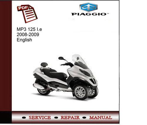 piaggio mp3 125 ie 08 09 service manual download manuals te rh tradebit com piaggio mp3 125 ie service manual Piaggio MP3 Scooter Pricing