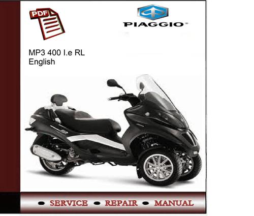 piaggio mp3 400 i.e rl service manual - download manuals & tech