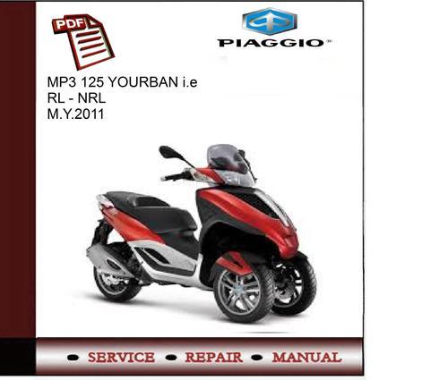 piaggio mp3 125 yourban i e rl nrl m y 2011 service manua down rh tradebit com Piaggio MP3 Price Piaggio MP3 Scooter Pricing