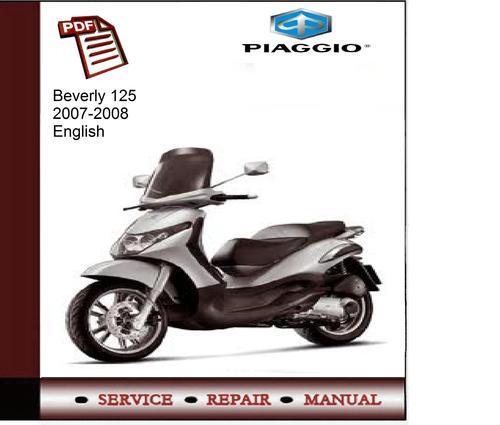 piaggio beverly 125 2007 2008 service manual download manuals am rh tradebit com Beverly Piaggio 150 Beverly Piaggio 150