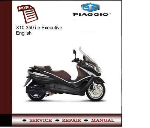 piaggio x10 350 i.e executive service manual - download manuals &a