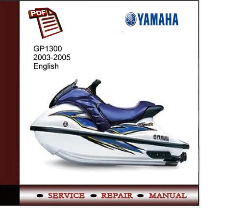 yamaha gp1300r 2003 2005 service manual download manuals. Black Bedroom Furniture Sets. Home Design Ideas