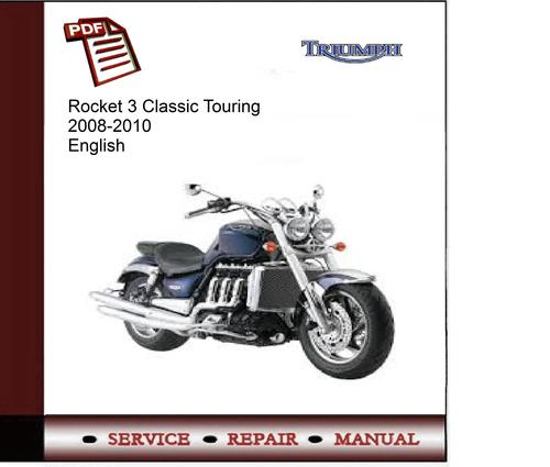 triumph rocket 3 classic touring 08 2010 service manual download rh tradebit com Triumph Rocket 3 Tourer Test Triumph Rocket III Roadster