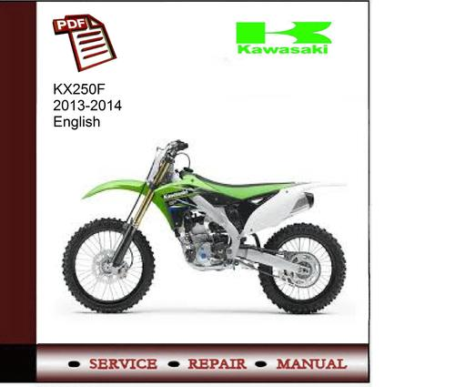 kawasaki kx250f 2013 2014 service manual download manuals t rh tradebit com