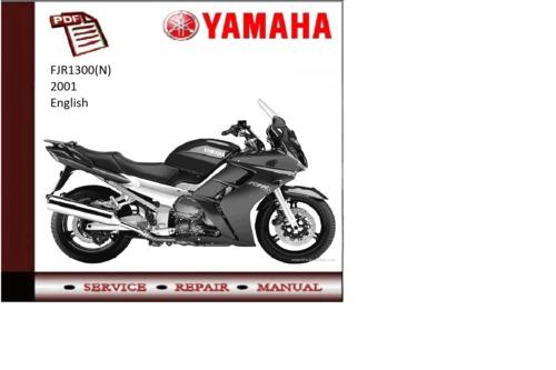 yamaha fjr1300 n 2001 workshop service repair manual. Black Bedroom Furniture Sets. Home Design Ideas