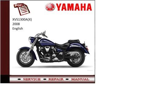 Yamaha xvs1300a(x) 2008 workshop Service repair Manual