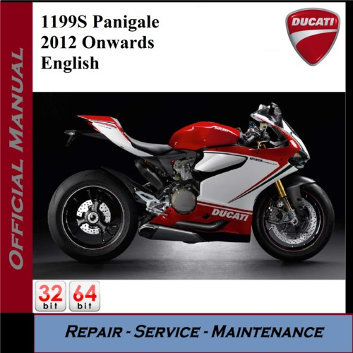 ducati 1199s panigale 2012onwards workshop service manual. Black Bedroom Furniture Sets. Home Design Ideas