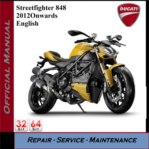 Pay for Ducati Streetfighter 848 2012onwards Workshop Service Manual