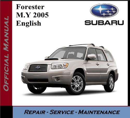 subaru    Forester    2005 Workshop    Service    Repair Manual  Tradebit