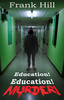 Thumbnail Education! Education! Murder! Ebook - PDF File