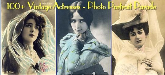 Pay for 100+ Vintage Actresses - Photo Portrait Album