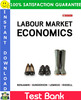 Thumbnail Labour Market Economics 8th Edition Test Bank by Benjamin, Gunderson, Lemieux, Riddell