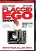 Thumbnail Flaccid Ego Show - Season 1 (mp4)