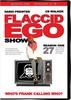 Thumbnail Flaccid Ego Show - Season 1 (mp4)
